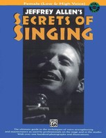 Secrets Of Singing: Female (Low & High Voice)