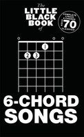 The Little Black Book of 6 Chord Songs