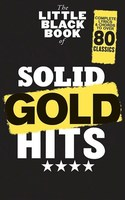 The Little Black Book of Solid Gold Hits