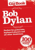 The Gig Book - Bob Dylan