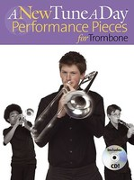 A New Tune A Day Performance Pieces for Trombone