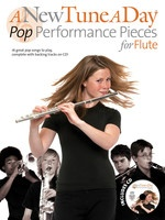 A New Tune A Day Pop Performance Pieces for Flute