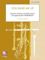 You Raise Me Up for Clarinet Quartet