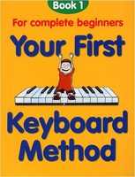 Your First Keyboard Method Bk 1