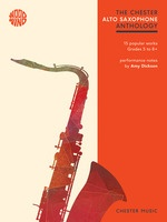 Chester Alto Saxophone Anthology