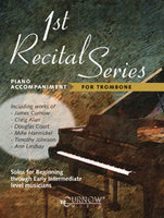 1st Recital Series for Trombone Piano Accompaniment