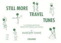 Still More Travel Tunes for Cello