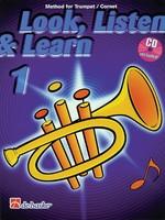 Look, Listen & Learn 1 - Method for Trumpet/Cornet