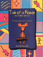 Tale of a Mouse and Other Pieces