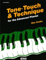 Tone, Touch & Technique for the Advanced Pianist