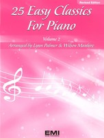 25 Easy Classics for Piano Volume 2