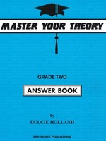 Master Your Theory Grade Two Answer Book