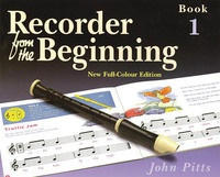 Recorder From The Beginning Pupil's Book 1