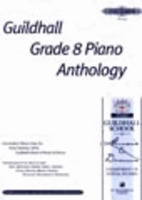 Guildhall Gr 8 Piano Anthology