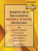Habits of a Successful Middle School Musician - Percussion