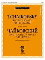 Sixteen Songs for Children Op. 54