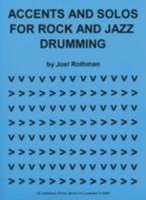 Accents and Solos for Rock and Jazz Drumming