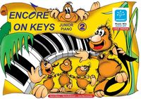 Encore On Keys - Junior Series 2