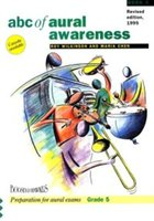 ABC of Aural Awareness Vol. 3 Grade 5