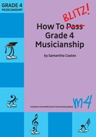 How To Blitz Grade 4 Musicianship