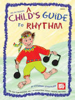 A Child's Guide to Rhythm