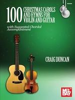 100 Christmas Carols and Hymns for Violin & Guitar