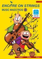 Encore On Strings - Music Maestros 2 Violin