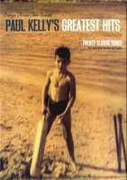 Paul Kelly - Songs from the South Greatest Hits