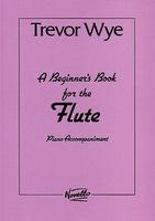 Wye Beginners Bk Flute Piano Accompanime