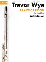 Practice Book for the Flute Book 3 Articulation New