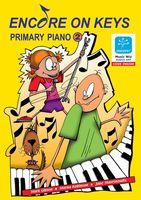 Encore On Keys - Primary Series 2