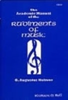 The Academic Manual Of The Rudiments Of Music