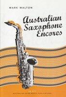 Australian Saxophone Encores for Alto Saxophone