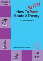 How To Blitz Grade 2 Theory