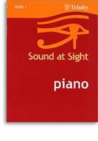 Sound at Sight - Piano Book 1: Initial-Grade 2