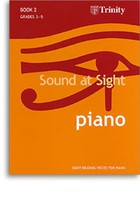 Sound at Sight - Piano Book 2: Grades 3-5