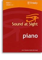Sound at Sight - Piano Book 3: Grades 6-8