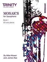 Mosaics for Saxophone Book 1 - Initial-Grade 5