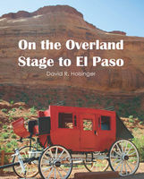 On the Overland Trail to El Paso
