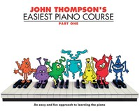 John Thompson's Easiest Piano Part 1