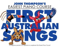 Easiest Piano Course - First Australian Songs