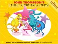 John Thompson's Easiest Keyboard Course