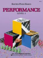 Bastien Piano Basics, Performance, Level 1