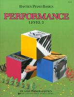 Bastien Piano Basics, Performance, Level 3