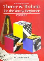 Theory & Technic for the Young Beginner, Primer A