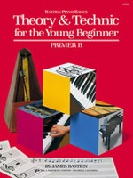 Theory & Technic for the Young Beginner, Primer B
