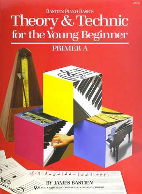 THEORY AND TECHNIC FOR THE YOUNG BEGINNER A