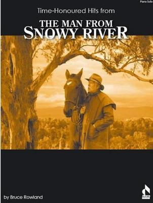 MAN FROM SNOWY RIVER TIME HONOURED HITS