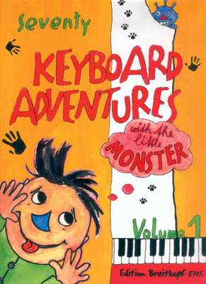 KEYBOARD ADVENTURES 70 BK 1 WITH LITTLE MONSTER