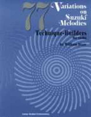 77 VARIATIONS ON SUZUKI MELODIES VIOLIN